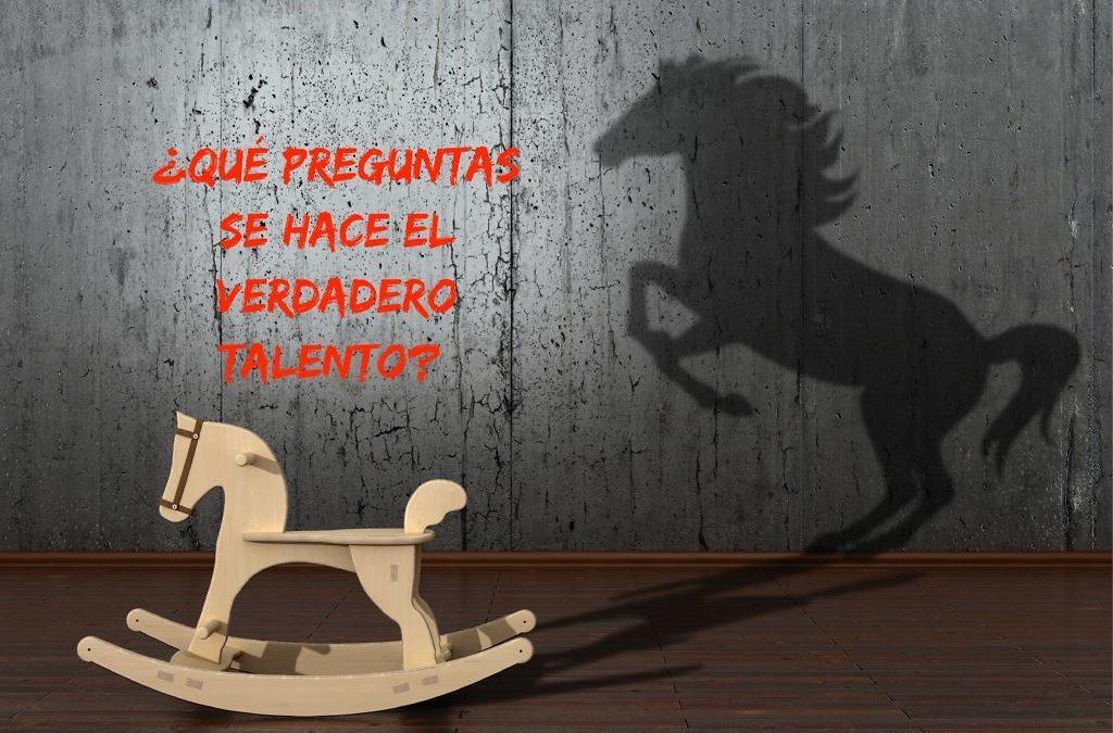 ¿Qué preguntas se hace el verdadero talento? #RRHH #Talento #MarcaPersonal